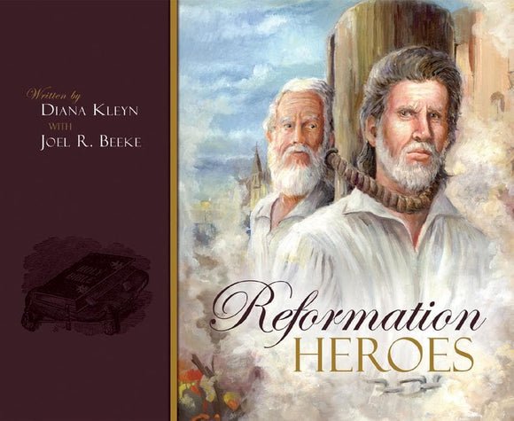 Reformation Heroes (Second Edition with Study Guide)