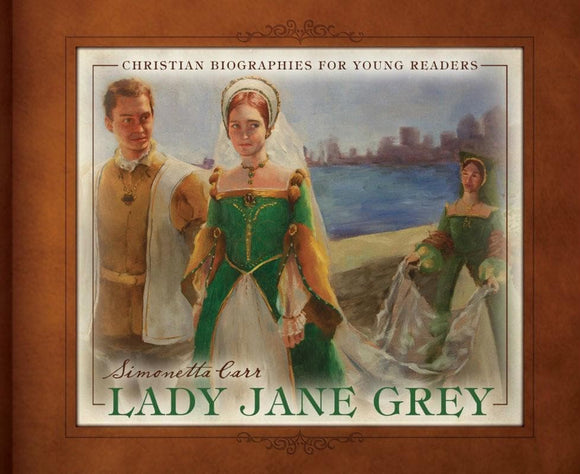 9781601781901-CBYR Lady Jane Grey-Carr, Simonetta