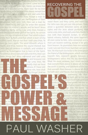 9781601781956-RTG Gospel's Power and Message, The-Washer, Paul