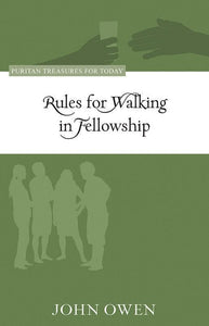 9781601783455-PTFT Rules For Walking in Fellowship-Owen, John