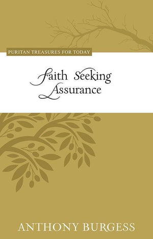9781601783691-PTFT Faith Seeking Assurance-Burgess, Anthony