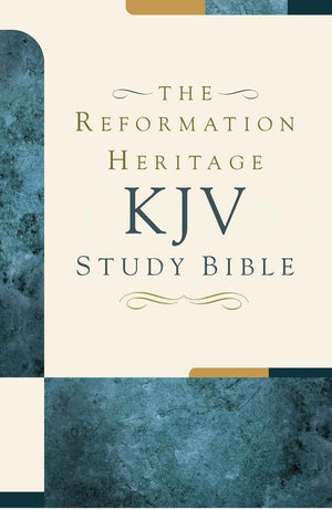 Premium Reformation Heritage KJV Study Bible by Bible (9781601784377) Reformers Bookshop