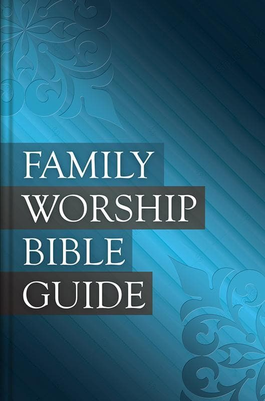 9781601785008-Family Worship Bible Guide-Barrett, Michael; Beeke Joel R.; Bilkes, Jerry; Smalley, Paul