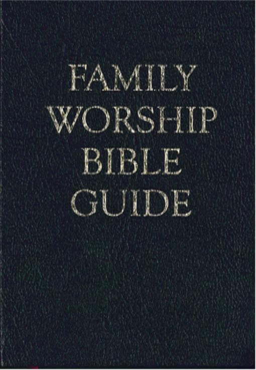 Family Worship Bible Guide - Bonded Leather Gift Edition