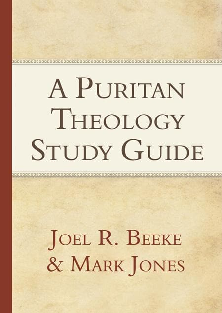 9781601785183-Puritan Theology Study Guide, A-Beeke, Joel R.; Jones, Mark