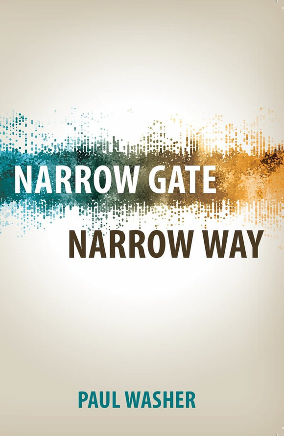 Narrow Gate, Narrow Way