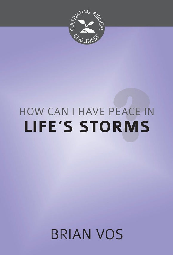 CBG How Can I Have Peace in Life's Storms?