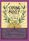 Taking Root: Devotional Stories about Conversion by Kleyn, Diana (9781601787279) Reformers Bookshop
