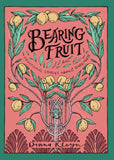 Bearing Fruit: Devotional Stories about Godliness by Kleyn, Diana (9781601787293) Reformers Bookshop