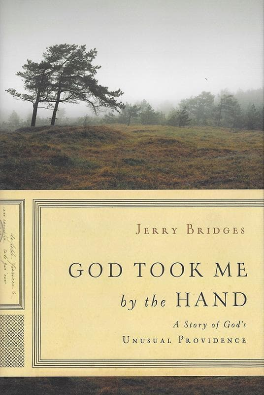 9781612915791-God Took Me By the Hand: A Story of Unusual Providence-Bridges, Jerry