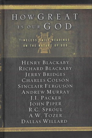 9781615217304-How Great Is Our God: Timeless Daily Readings on the Nature of God-Various