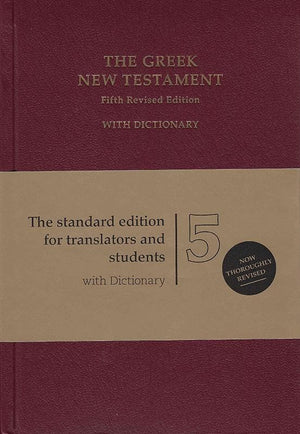 9781619701397-Greek New Testament, The: Fifth Revised Edition with Dictionary (UBS 5)-Aland, K., Metzger, B. (Editors)