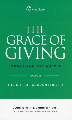 9781619707641-Grace of Giving, The: Money and Gospel (Includes The Risky Business of Handling Money)-Stott, John; Wright, Christopher