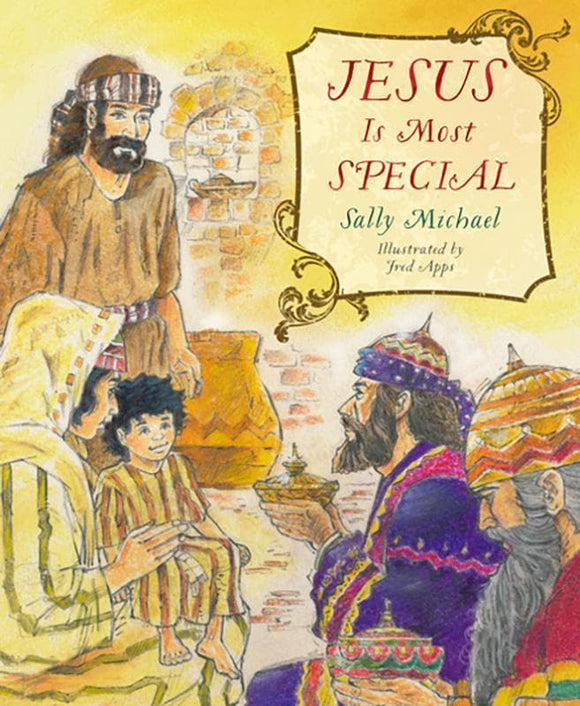 9781629950297-Jesus Is Most Special-Michael, Sally