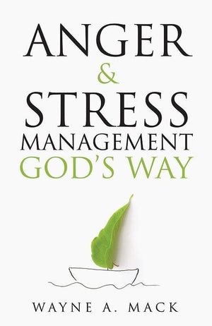 9781629952956-Anger and Stress Management God's Way-Mack, Wayne A.