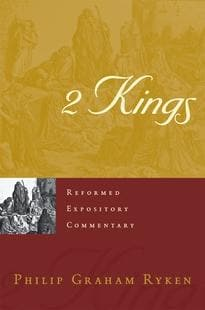 REC 2 Kings by Ryken, Philip Graham (9781629954462) Reformers Bookshop