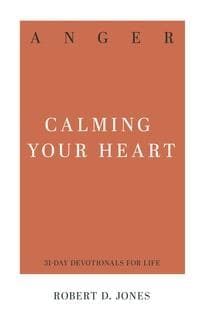 Anger Calming Your Heart