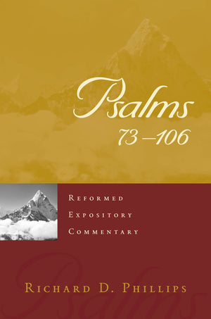 REC Psalms 73-106 by Phillips, Richard D. (9781629956589) Reformers Bookshop