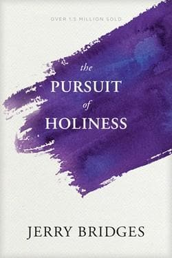 Pursuit of Holiness [redesign] by Bridges, Jerry (9781631466397) Reformers Bookshop