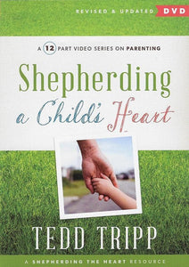 9781633420908-Shepherding a Child's Heart: A 12 Part Video Series on Parenting-Tripp, Tedd