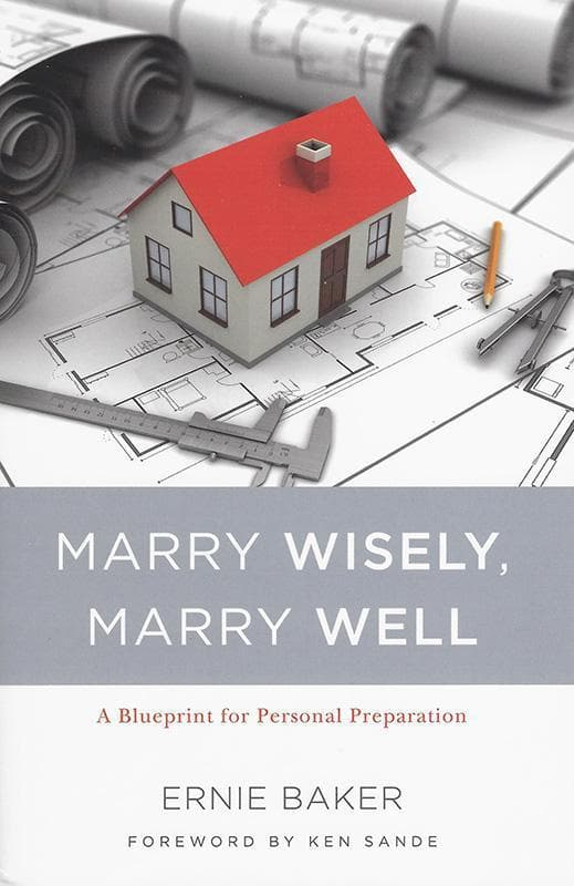 9781633421189-Marry Wisely, Marry Well: A Blueprint for Personal Preparation-Baker, Ernie