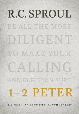 1-2 Peter: An Expositional Commentary | Sproul, R.C. | 9781642891911
