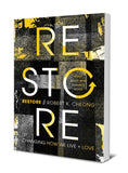 Restore: Changing how we Live and Love