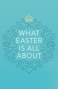 9781682163412-What Easter Is All About (25pk)-