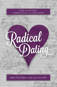 9781781910580-Radical Dating when God takes over-Montgomery, Diane