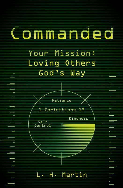 9781781911204-Commanded, Your Mission: Loving Others God's Way (1 Corinthians 13)-Martin, Laura