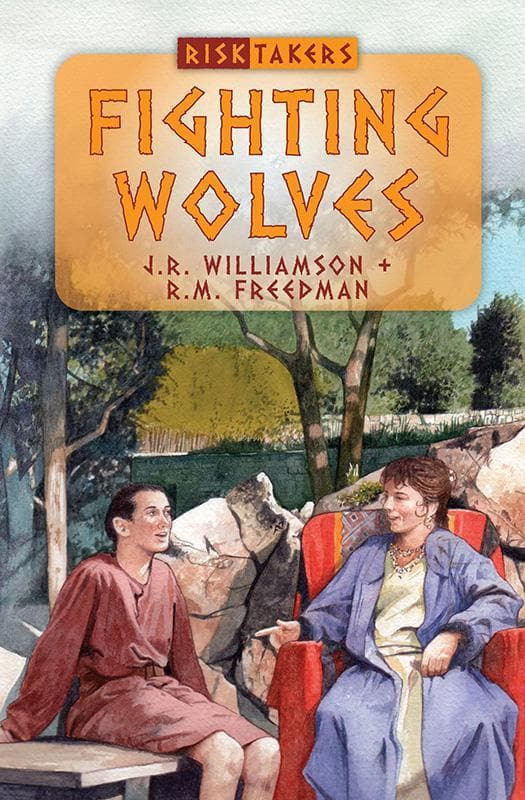 9781781911549-Risktakers: Fighting Wolves-Williamson, J.R. and Freedman, R.M.