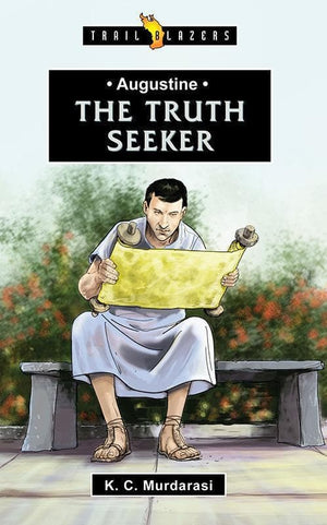 9781781912966-Trailblazers: Truth Seeker, The: Augustine-Murdarasi, K.C.