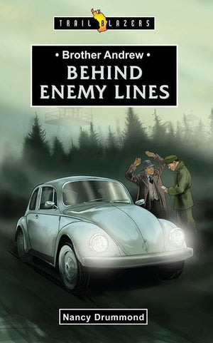 9781781912973-Trailblazers: Behind Enemy Lines: Brother Andrew-Drummond, Nancy