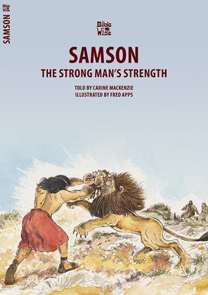 9781781913284-Bible Wise: Samson: The Strong Man's Strength-Mackenzie, Carine