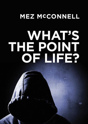 9781781913550-What's the Point of Life-McConnell, Mez