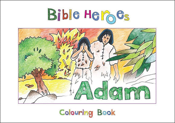 9781781914229-Bible Heroes: Adam (Colouring Book)-Mackenzie, Carine