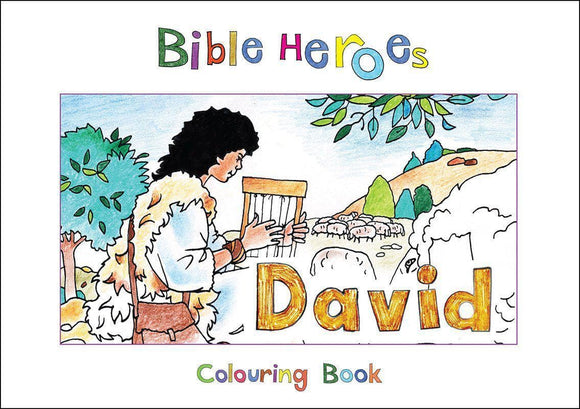 9781781914236-Bible Heroes: David (Colouring Book)-Mackenzie, Carine