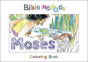 9781781914243-Bible Heroes: Moses (Colouring Book)-Mackenzie, Carine