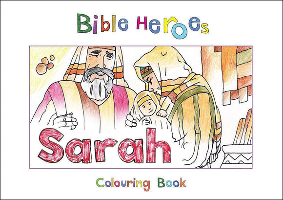 9781781914250-Bible Heroes: Sarah (Colouring Book)-Mackenzie, Carine