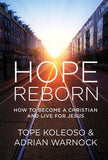 Hope Reborn: How to Become a Christian and Live for Jesus