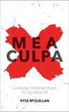 Mea Culpa: Learning from Mistakes in the Ministry by McClellan, Kyle (9781781915295) Reformers Bookshop