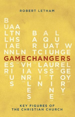 9781781915998-Gamechangers: Key Figures of the Christian Church-Letham, Robert