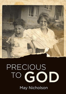 9781781916513-Precious to God-Nicholson, May & Howat, Irene