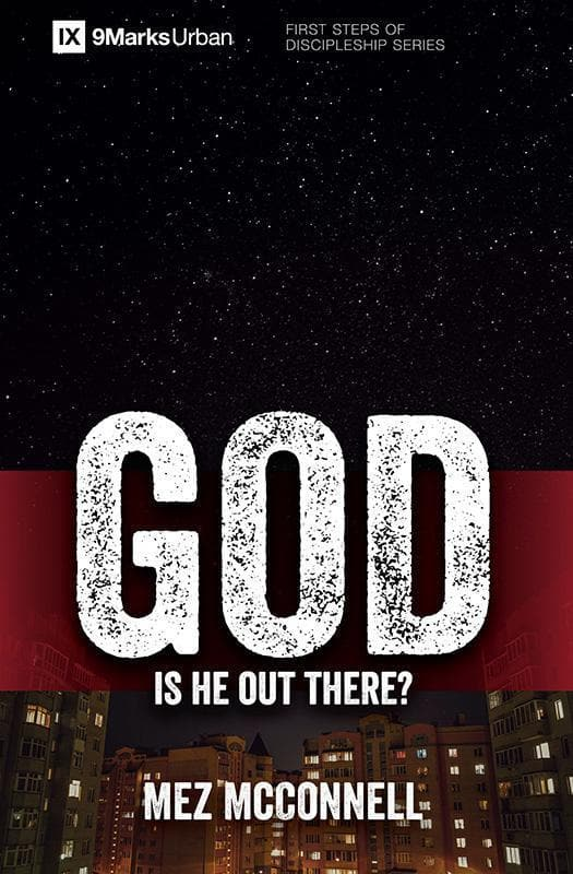 9781781917107-9Marks God: Is He Out There-McConnell, Mez