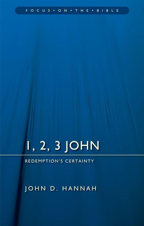 1, 2, 3 John: Redemption's Certainty