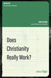 Does Christianity Really Work? by Edgar, William (9781781917756) Reformers Bookshop