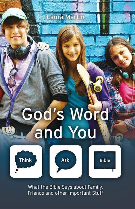 9781781918210-God's Word and You: What the Bible Says about Family, Friends and Other Important Stuff-Martin, Laura