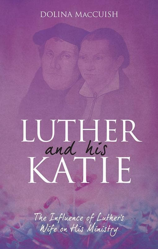9781781919675-Luther and His Katie-Macalmon, Terry