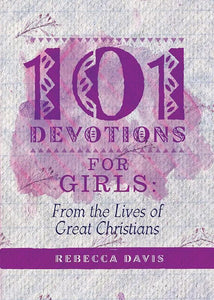 9781781919835-101 Devotions for Girls-Davis, Rebecca