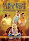 Girls Just Like You: Bible Women who Trusted God by Stapleton, Jean (9781781919972) Reformers Bookshop